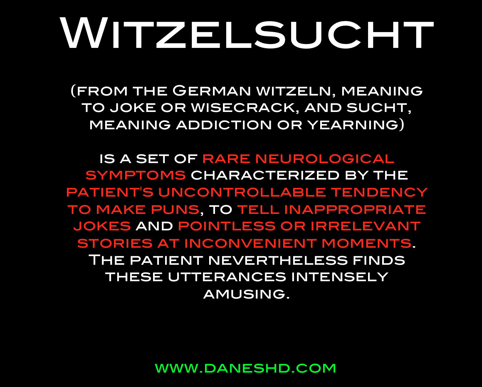 Witzelsucht – Guilty As Charge...